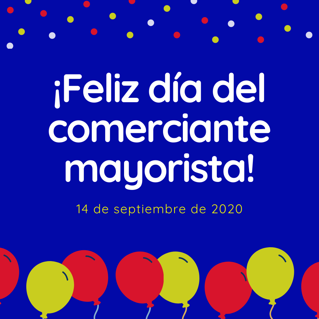DÍA NACIONAL DEL COMERCIANTE MAYORISTA